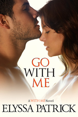 Go With Me by Elyssa Patrick