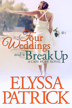 Four Weddings and A Breakup by Elyssa Patrick